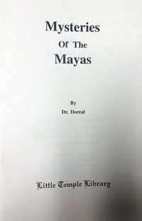 Mysteries of the Mayas
