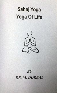 Sahaj Yoga - Yoga of Life