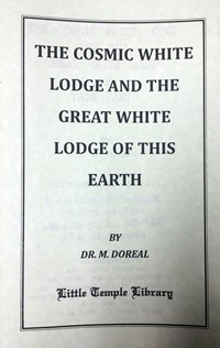 Cosmic White Lodge and the Great White Lodge of this Earth - Brotherhood of the  White Temple